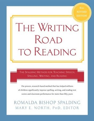 The Writing Road to Reading, Sixth Edition   -     Edited By: Mary E. North Ph.D.     By: Romalda Bishop Spalding