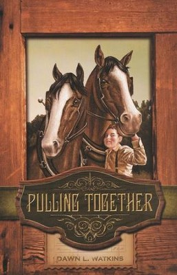 Pulling Together   -     By: Dawn L. Watkins