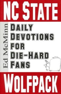 Daily Devotions for Die-Hard Fans: NC State Wolfpack  -     By: Ed McMinn