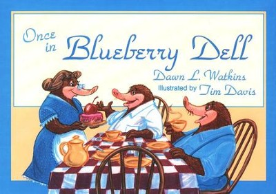 BJU Once in Blueberry Dell   -     By: Dawn L. Watkins