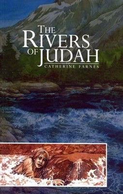 The Rivers of Judah    -     By: Catherine Farnes