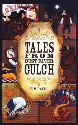 Tales from Dust River Gulch   -     By: Tim Davis
