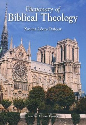 Dictionary of Biblical Theology  -     By: Xavier Leon-Dufour