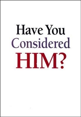 Have You Considered Him? 5 Pack   -     By: Wilbur Smith