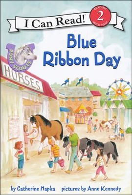 Pony Scouts: Blue Ribbon Day  -     By: Catherine Hapka     Illustrated By: Anne Kennedy
