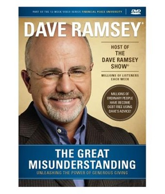 The Great Misunderstanding   -     By: Dave Ramsey