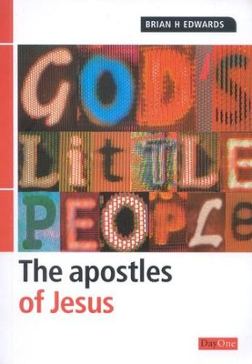 God's Little People: The Apostles of Jesus  -     By: Brian H. Edwards