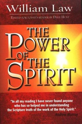 Power of the Spirit   -     Edited By: Dave Hunt     By: William Law
