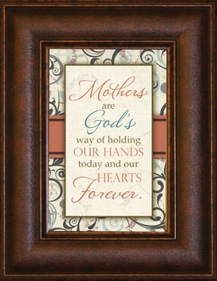 Mother's Are Gods Way Mini Framed Print  -