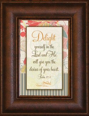Delight Yourself in the Lord Mini Framed Print  -