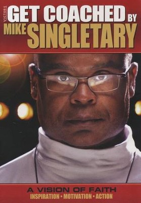 Get Coached by Mike Singletary: A Vision of Faith, DVD   -