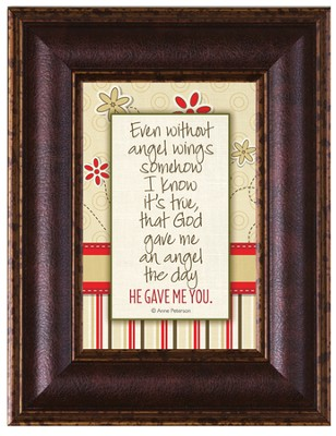 Even Without Angel Wings Framed Art  -