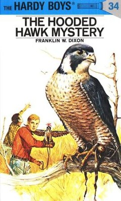 The Hardy Boys' Mysteries #34: The Hooded Hawk Mystery   -     By: Franklin W. Dixon, George Wilson