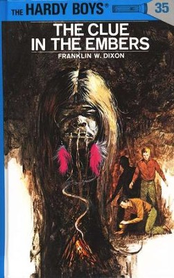 The Hardy Boys' Mysteries #35: The Clue in the Embers   -     By: Franklin W. Dixon