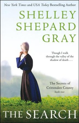The Search, Secrets of Crittenden County Series #2   -     By: Shelley Shepard Gray