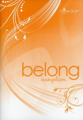 Belong  -     By: Stonecroft Ministries