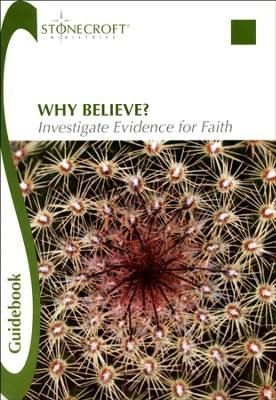 Why Believe? Investigate Evidence for Faith Guidebook - Slightly Imperfect  -