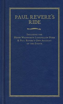 Paul Revere's Ride  -     By: Henry Wadsworth Longfellow, Paul Revere