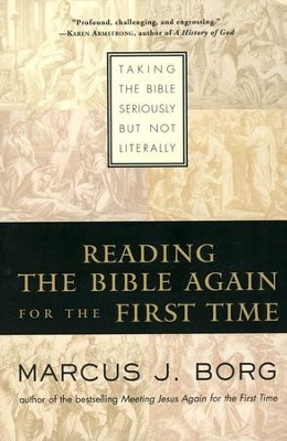Reading the Bible Again For the First Time  -     By: Marcus J. Borg