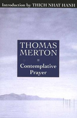 Contemplative Prayer   -     By: Thomas Merton