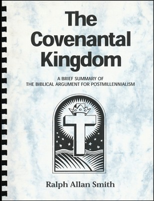 Covenantal Kingdom   -     By: Ralph Smith