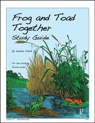 Frog and Toad Together Progeny Press Study Guide   -     By: Leslie Clark
