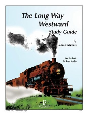 The Long Way Westward Progeny Press Study Guide   -     By: Colleen Schreurs