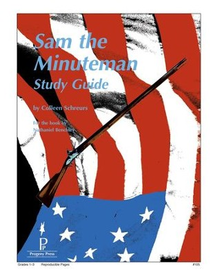 Sam the Minuteman Progeny Press Study Guide   -     By: Colleen Schreurs