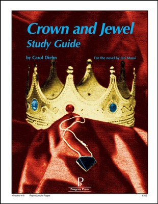 Crown and Jewel Progeny Press Study Guide   -     By: Carol Diehn