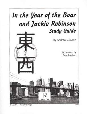 In the Year of the Boar & Jackie Robinson Progeny Press Study Guide   -     By: Andrew Clausen