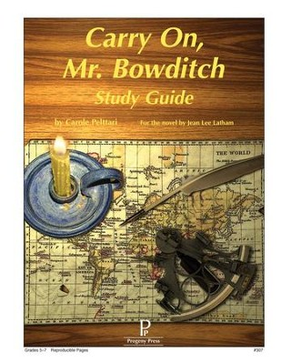Carry On, Mr. Bowditch Progeny Press Study Guide   -     By: Carole Peltarri