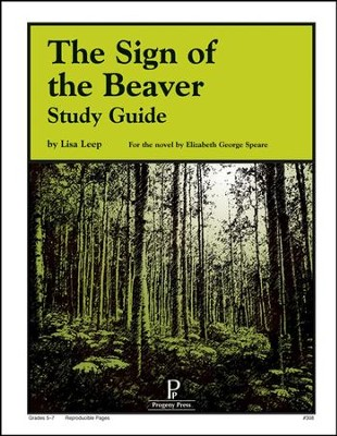 The Sign of the Beaver Progeny Press Study Guide   -     By: Lisa Leep