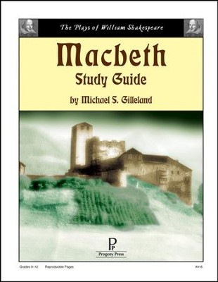 Macbeth Progeny Press Study Guide   -     By: Michael S. Gilleland