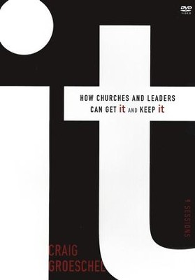 It, DVD: How Churches and Leaders Can Get It and Keep  It  -     By: Craig Groeschel