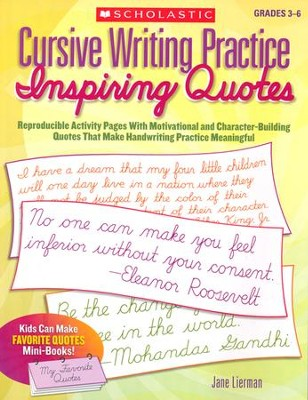 Cursive Writing Practice: Inspiring Quotes  -     By: Jane Lierman