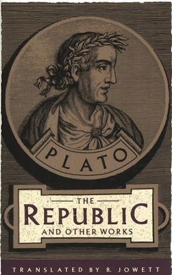 The Republic and Other Works   -     By: Plato, Benjamin Jowett