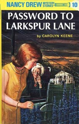 The Password to Larkspur Lane, Nancy Drew Mystery Stories Series #10   -     By: Carolyn Keene