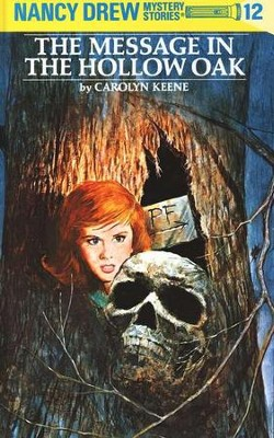 The Message in the Hollow Oak, Nancy Drew Mystery Stories Series  #12  -     By: Carolyn Keene