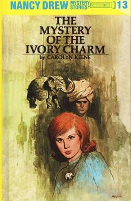 The Mystery of the Ivory Charm, Nancy Drew Mystery Stories Series #13   -     By: Carolyn Keene