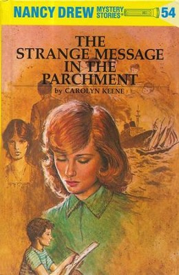 The Strange Message in the Parchment, Nancy Drew Mystery Stories Series #54   -     By: Carolyn Keene