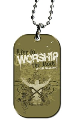 Live to Worship Tag   -