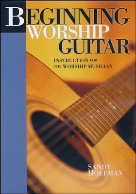 Beginning Worship Guitar, Instruction for the Worship Musician DVD  -     By: Sandy Hoffman