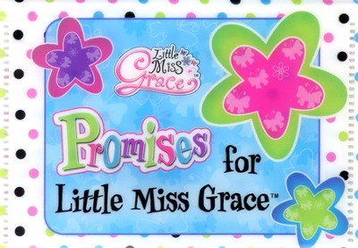 Faith builders, Promises Little Miss Grace  -