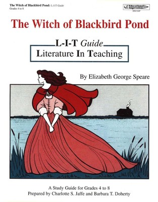 Witch Of Blackbird Pond L-I-T Study Guide         -     By: Charlotte Jaffe, Barbara Doherty     Illustrated By: Karen Sigler