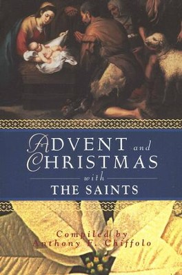 Advent and Christmas with the Saints  -