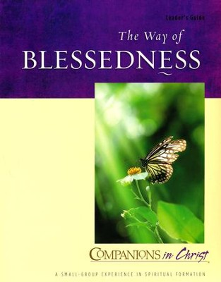 Companions in Christ: The Way of Blessedness - Leader's Guide   -     By: Stephen D. Bryant, Marjorie J. Thompson