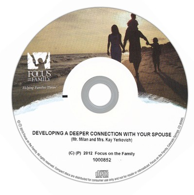Developing a Deeper Connection with your Spouse I-II   -     By: Milan Yerkovich, Kay Yerkovich