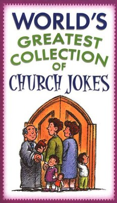 World's Greatest Collection of Church Jokes - Slightly Imperfect  -