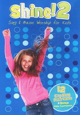 Shine! 2: Sing & Praise Worship for Kids, DVD  -