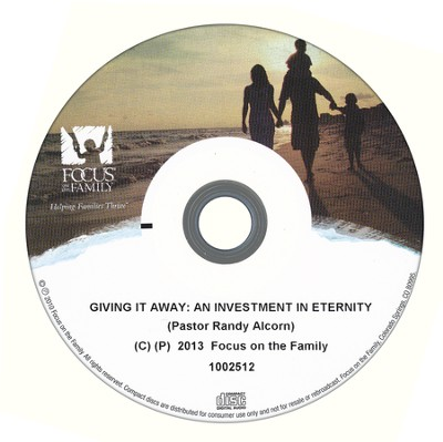 Giving it Away: An Investment in Eternity    -     By: Pastor Randy Alcorn